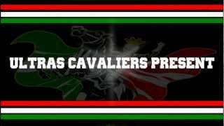 Ultras Cavaliers - LA SAMBA DE JANIERO [Symbole De Liberte]