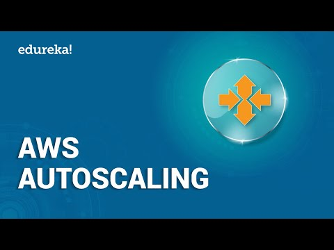 AWS Autoscaling | Autoscaling and Load Balancing in AWS | AWS Training | Edureka
