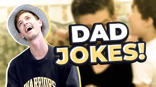 THE BEST DAD JOKES!