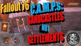 Fallout 76 CAMP Theory - Sandcastles Not Settlements (How To Move Your Camp 3)