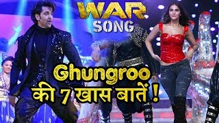 War Song Ghungroo 7 Interesting Things   Hrithik Roshan   Vaani Kapoor   Arijit Singh