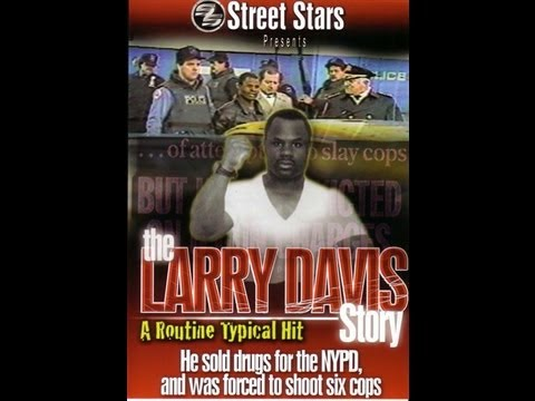 Larry Davis Sold Drugs 4 Crooked Cops Kept The $$ Shot 6 Police Went On The Run (Full Documentary)