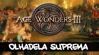 Age of Wonders III - Olhadela Suprema [PC][Estratégia, RPG]