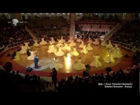 Şeb -i Aruz Törenleri Semazen Gösteri Sunumu Whirling Dervish Ceremony Demonstration Presentation
