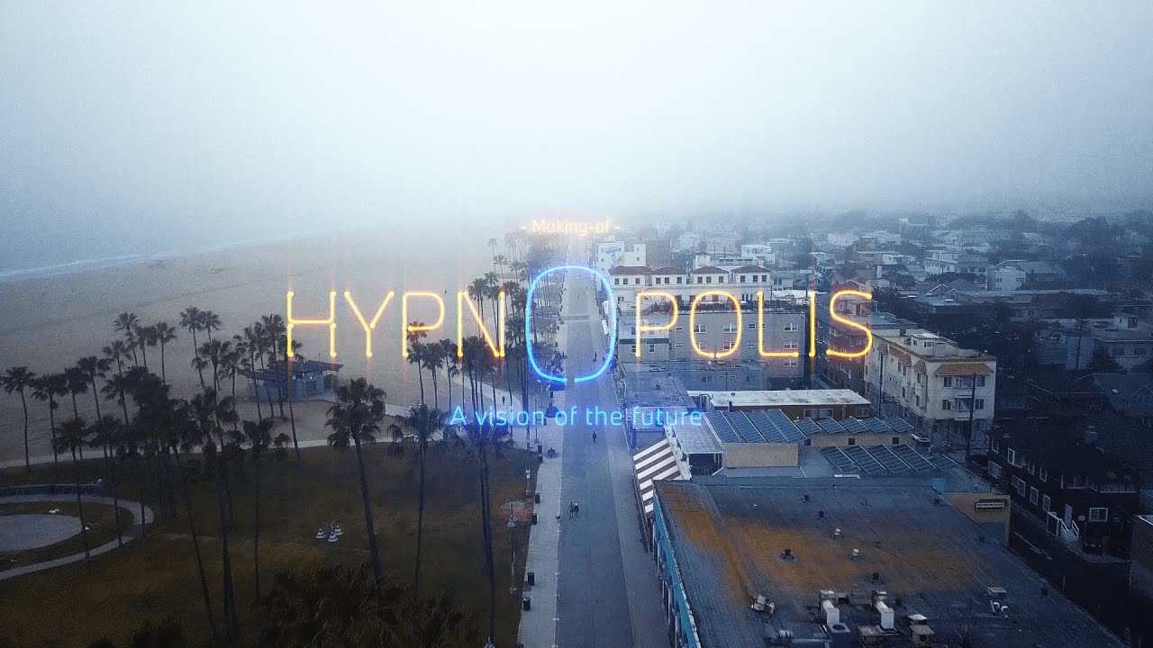 HYPNOPOLIS | A vision of the future