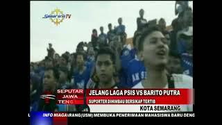Download Video Jelang Laga PSIS VS BARITO PUTRA Suporter Dihimbau Bersikap Tertib MP3 3GP MP4