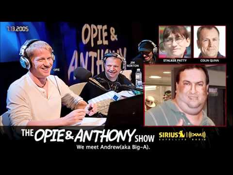 Opie and Anthony meet Andrew aka Big-A(2005) - YouTube