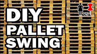 🔨DIY Pallet Swingers, Corinne VS Pin