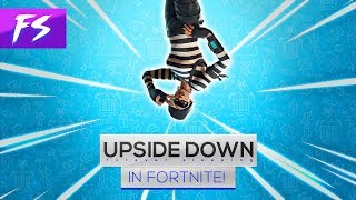 *BUG* How to be Upside Down in Fortnite! (Fortnite Battle Royale) | #foreversleeping
