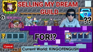 Selling My Dream Guild! For!? (LEGENDARY MASCOT) Ft. @Misthios | Growtopia | Jamew7