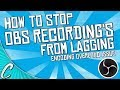 How to Fix Lag in Video Clips in OBS   (Encoding Overload Issue)