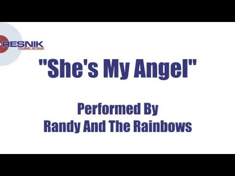 Randy And The Rainbows- She's My Angel