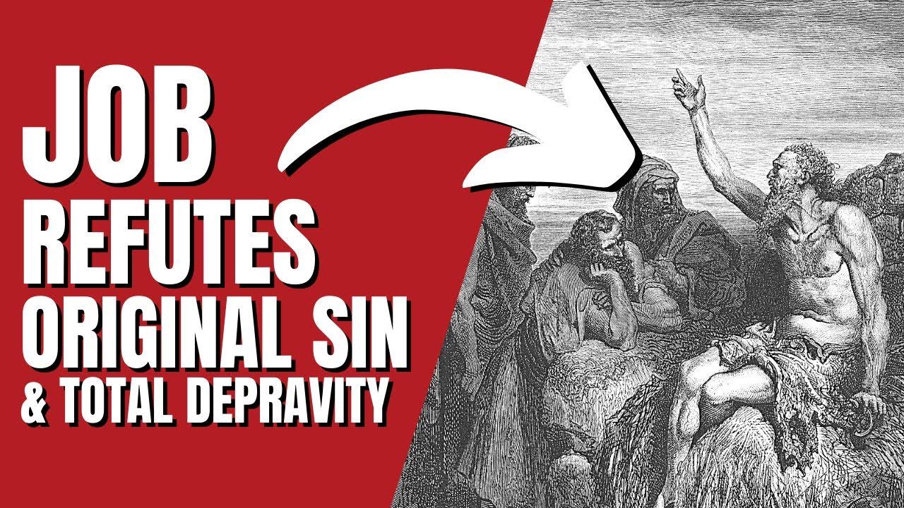 A Doctrine Examined - Episode 8 - Job 14, Job 15, Job 25