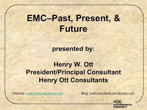 Henry Ott Keynote 2014 IEEE EMC Symposium