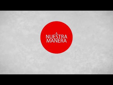 A Nuestra Manera – Programa TV (2º Producción)