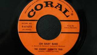 The Johnny Burnette Trio - Oh baby babe