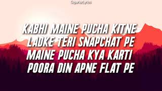 CARE NI KARDA - Yo Yo Honey Singh, Sweetaj Brar | Chhalaang | Lyrics