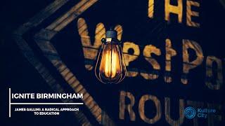 Ignite Birmingham: James Gallini