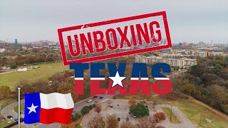 UNBOXING TEXAS. What it's like LIVING in TEXAS