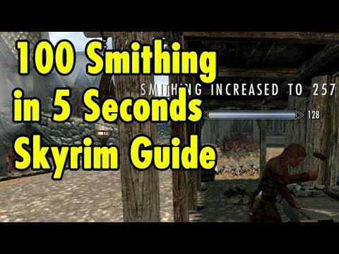 100 Smithing In 5 Seconds - Skyrim Guide
