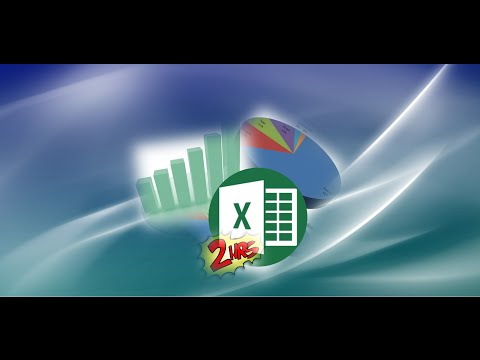 Excel 2010 Full Tutorial Comprehensive Part 2 of 2 - A Pro in 1 Hour