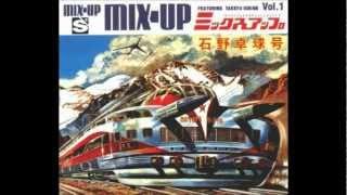 Takkyu Ishino - Mix-Up Vol. 1