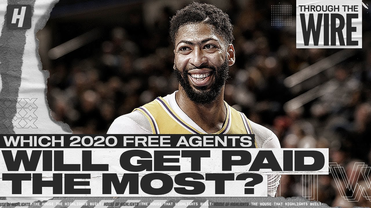 Nba Free Agents 2020 List.Which 2020 Nba Free Agents Will Get Paid The Most Through The Wire Podcast