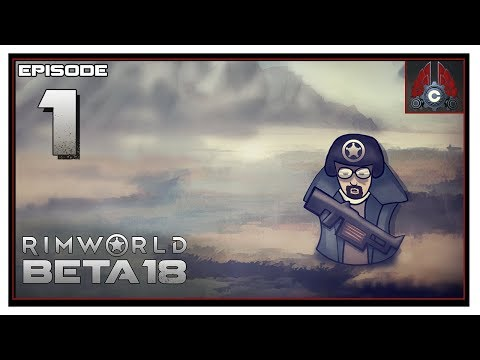 Let's Play Rimworld Beta 18 With CohhCarnage - Episode 1
