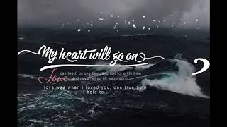 「Vietsub / Lyrics」My heart will go on (Titanic theme song) • Celine Dion || Cover by Caleb & Kelsey