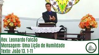 Uma lição de humildade | Rev. Leonardo Falcão | IPBV