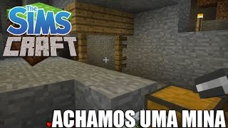 The Sims Craft 2 - ENCONTRAMOS UMA MINA #13