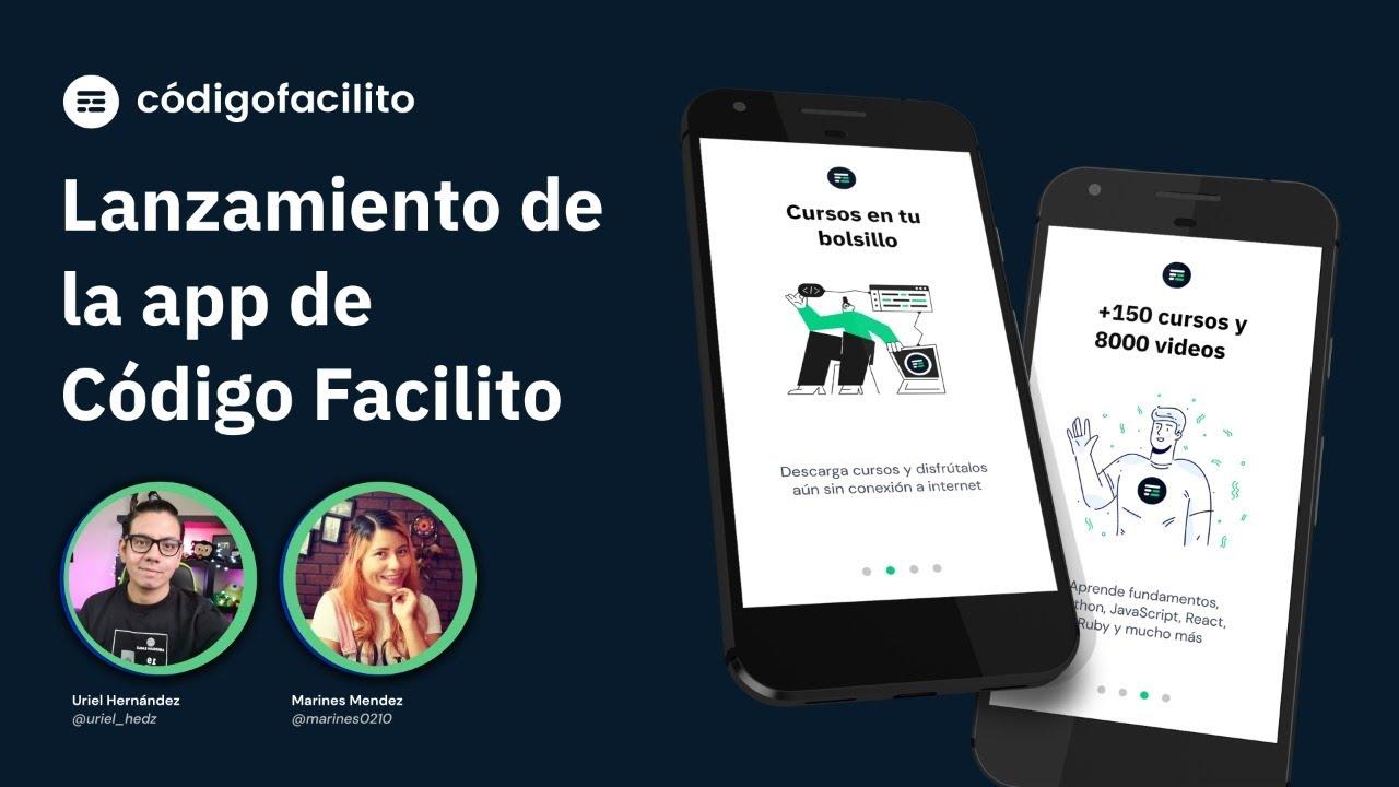 Lanzamiento de la app de Código Facilito para Android 🥳
