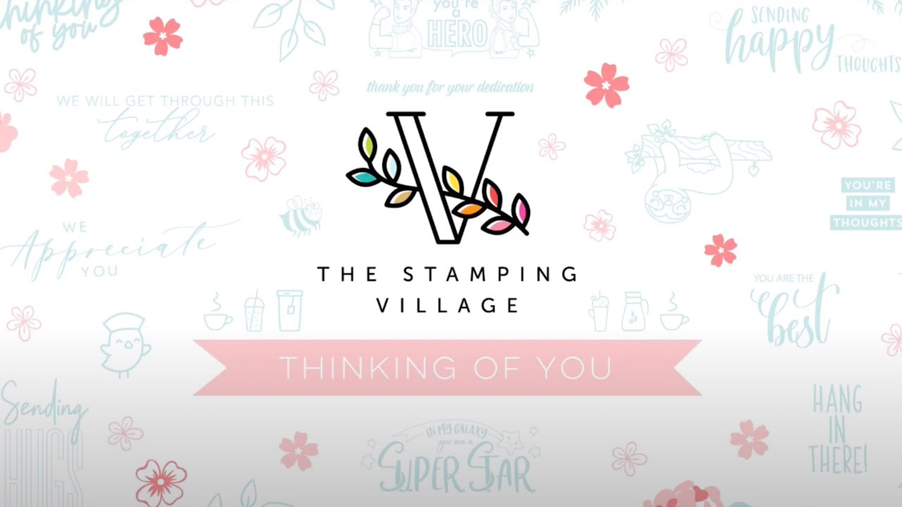 The Stamping Village Thinking of You with Concord & 9th
