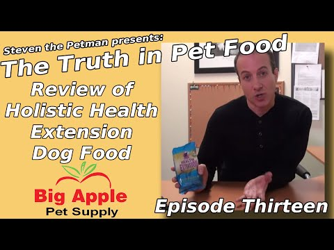 Review of Holistic Health Extension Dog Food - Ep13 of Steven the Pet Man: The Truth in Pet Food