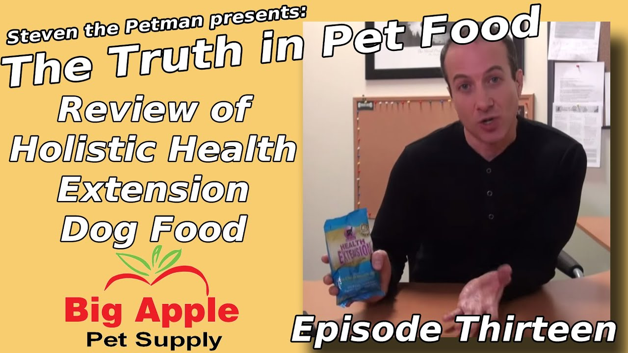 Review Of Holistic Health Extension Dog Food Ep13 Of Steven The