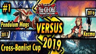 Pendulum Magicians (2017) vs. FULL Kozmo (2016) | Cross-Banlist Cup 2019
