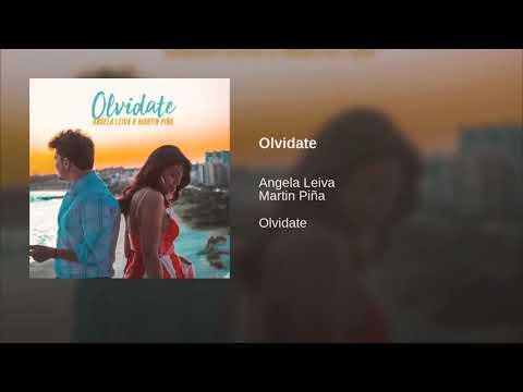 Angela Leiva Ft Martin Piña Olvidate Youtube