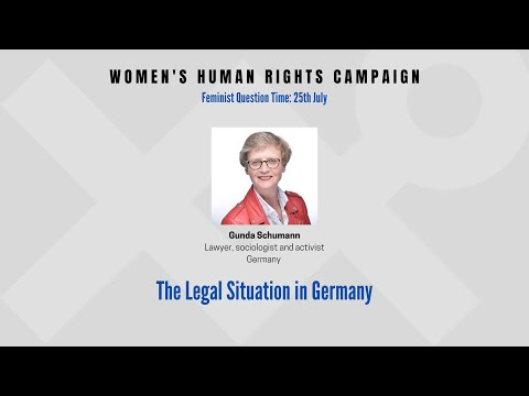 Gunda Schumann, lawyer, sociologist and activist talks about the legal situation in Germany