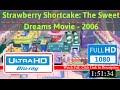 Strawberry Shortcake: The Sweet Dreams Movie (2006) *F.u.l.l* *M.o.V.i.e*