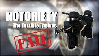 TERRIBLE THEIVES!   Roblox Notoriety