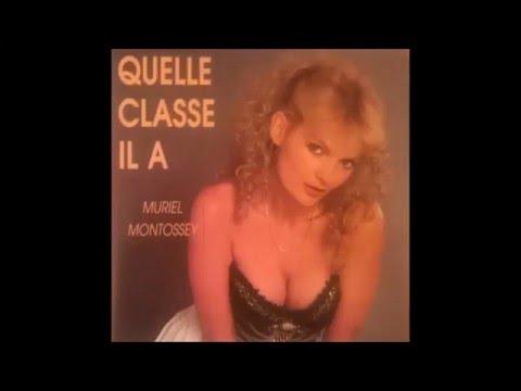 Muriel Montossey  Quelle Classe Il A