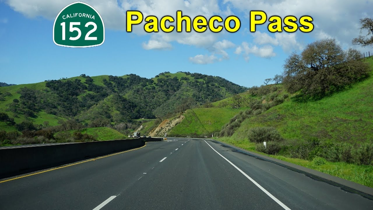 CA-152: The Pacheco Pass Highway, Santa Nella to Gilroy