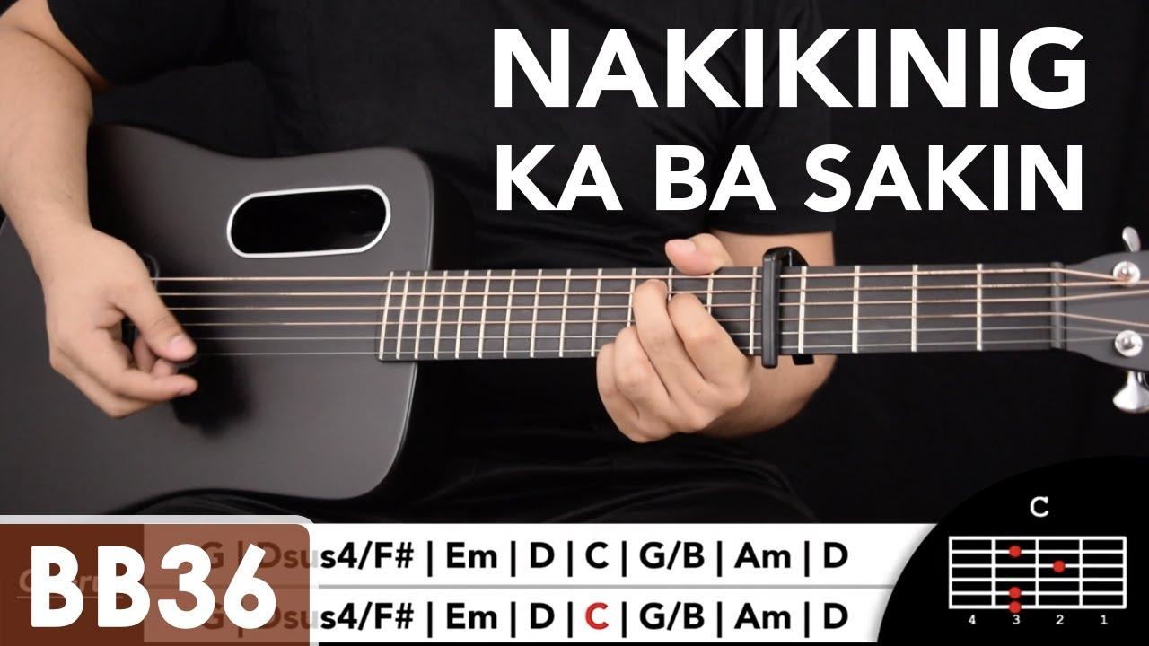 Download Nakikinig Ka Ba Sa Akin - Ben&Ben Guitar Tutorial