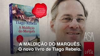 A Maldição do Marquês  - Tiago Rebelo