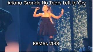 [FANCAM] BBMAs 2018 - Ariana Grande - No Tears Left to Cry