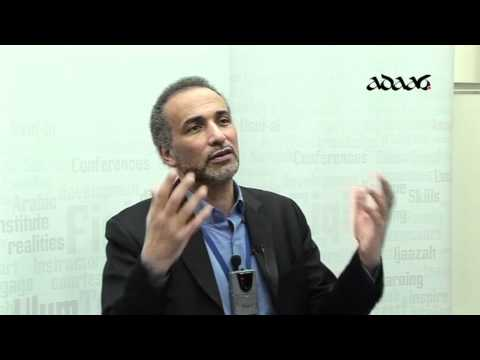 Tariq Ramadan: Introduction to Applied Islamic Ethics -   Lecture 7