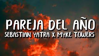 Sebastian Yatra x Myke Towers - Pareja Del Año (Letra/Lyrics)