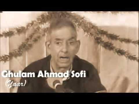 Ghulam Ahmad Sofi ( Yaar ) Kashmiri Song