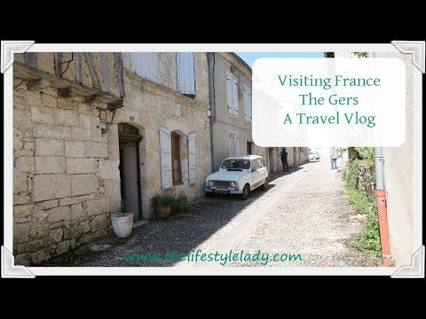Visiting France, The Gers - Travel Vlog