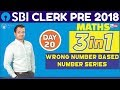 SBI CLERK PRE 2018 | Wrong Number Based Number Series | Maths | Day - 20
